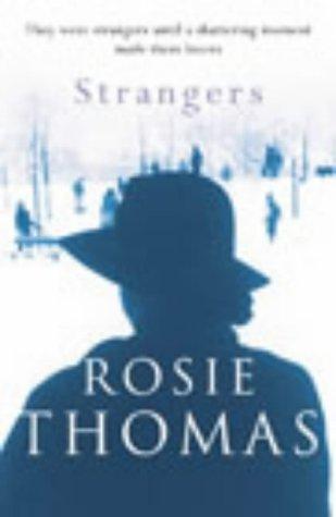 Strangers by Rosie Thomas