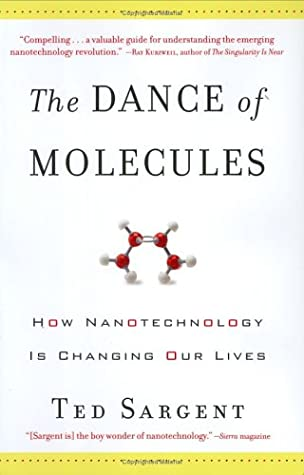 The Dance of Molecules: How Nanotechnology is Changing Our Lives