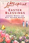 Easter Blessings by Lenora Worth