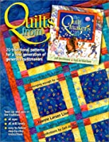 """Quilts from """"The Quiltmaker's Gift"""": 20 Traditional Patterns for a New Generation of Generous Quiltmakers"""