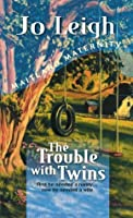 The Trouble With Twins (Maitland Maternity) (Continuities Plus)