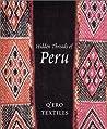 Hidden Threads of Peru by Ann Pollard Rowe