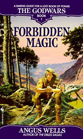 Forbidden Magic (The Godwars, Book 1)