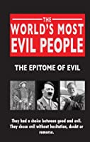 The World's Most Evil People
