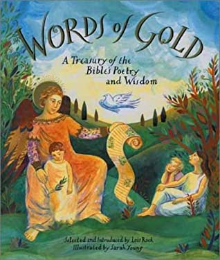 Words Of Gold: A Treasury Of The Bible's Poetry And Wisdom