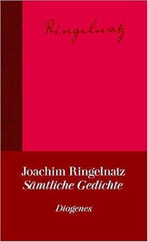 Sämtliche Gedichte By Joachim Ringelnatz