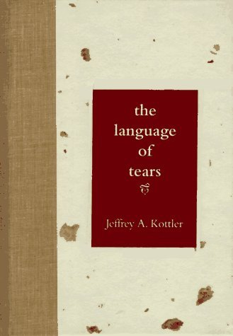 language of tears the - jeffrey a  kottler
