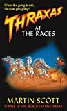 Thraxas at the Races (Thraxas, #3)