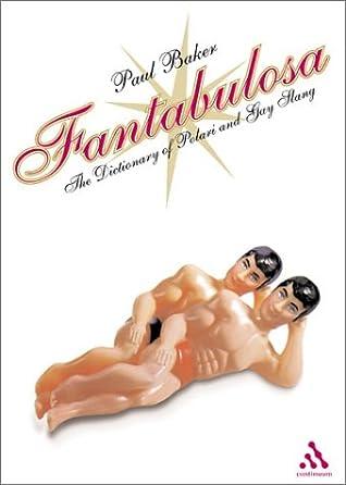 Fantabulosa: Dictionary of Polari and Gay Slang