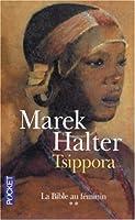 Tsippora (La Bible Au Féminin)