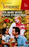 The Man Who Loved Christmas (Rockford Fire Department #2)