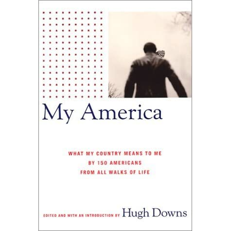 what my country means to me My america by hugh downs is a collection of 150 brief, one page or so on the average, comments on 'what america means to me' selected by invitation, these individuals express their patriotic feelings with stories or straightforward editorial comments.