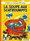 La Soupe aux Schtroumpfs (Les Schtroumpfs, #10)