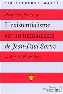 Premières Leçons Sur L'existentialisme Est Un Humanisme De Jean Paul Sartre