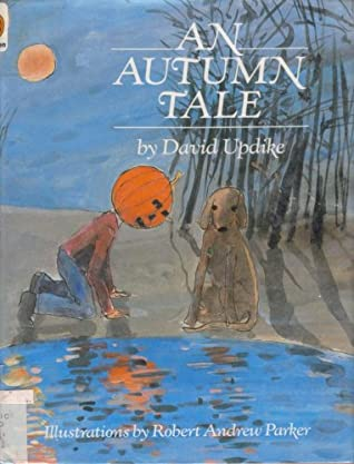 An Autumn Tale By David Updike