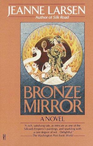 Bronze Mirror - Jeanne Larsen