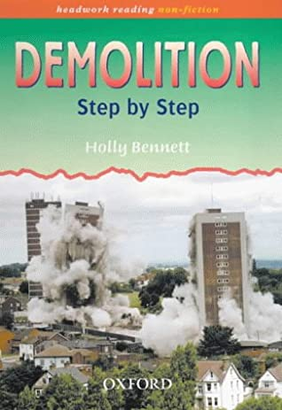 Demolition: Step by Step (Headwork Reading: Non-Fiction)