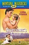 Nighthawk's Child (Montana Mavericks: Wed in Whitehorn, #12)