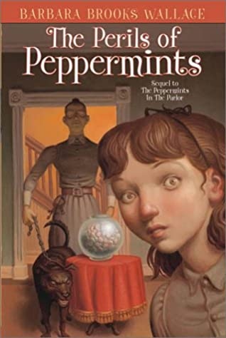 Review Perils Of Reading History >> The Perils Of Peppermints By Barbara Brooks Wallace