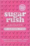 Sugar Rush (Sugar, #1)