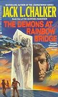 The Demons at Rainbow Bridge (Quintara Marathon,#1)