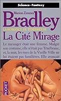 La Cité Mirage