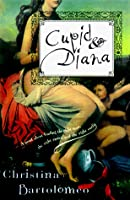 Cupid and Diana: A Novel about Finding the Right Man, the Right Career, and the Right Outfit