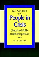 People In Crisis: Clinical And Public Health Perspectives