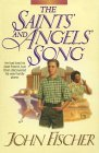 The Saints' and Angels' Song