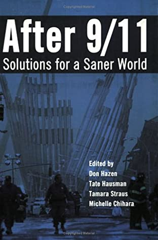 After 9/11: Solutions for a Saner World