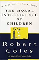 moral intelligence Moral intelligence, p 2  purposed of life was to develop this spiritual quality, as the condition of a person in the next world was dependent upon their use and development of their moral intelligence in this world.