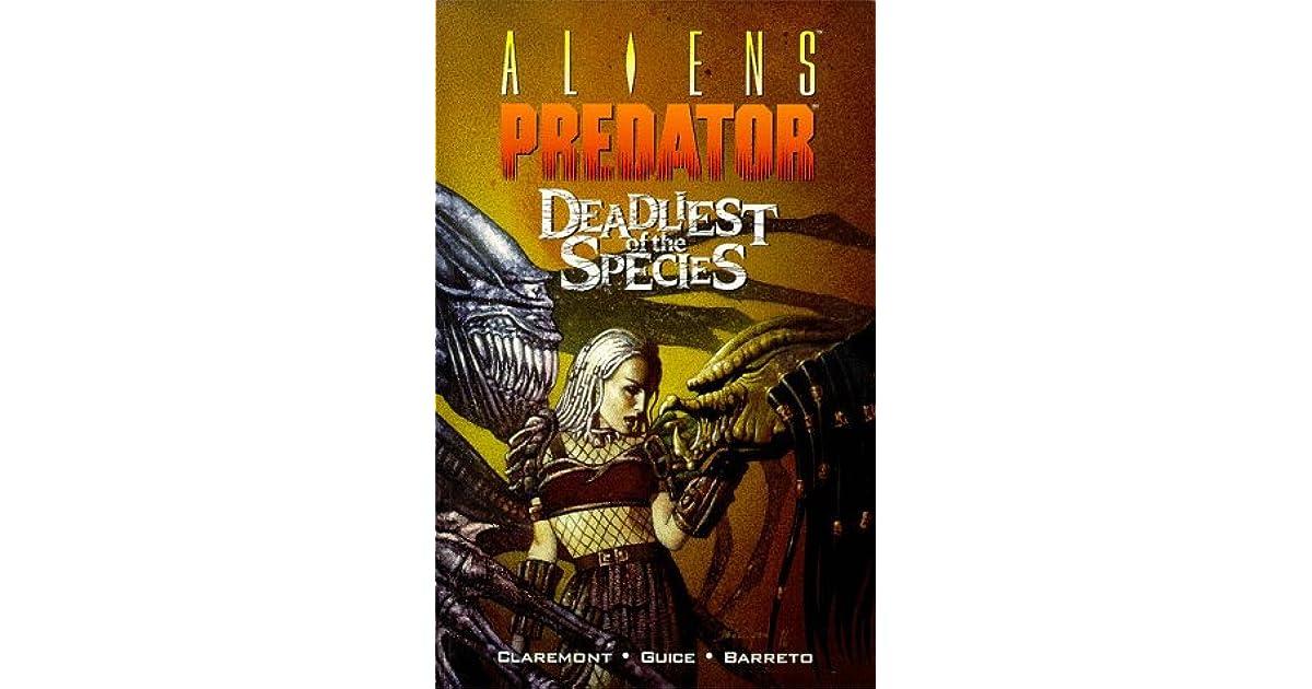 The Deadliest of the Species No.2 Chris Claremont Butch Guice Predator Aliens