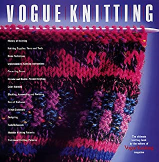 Vogue Knitting: The Ultimate Knitting Book by Vogue Knitting