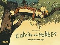 Calvin und Hobbes: Ereignisreiche Tage