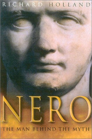 Nero: The Man Behind The Myth