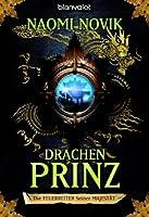 Drachenprinz (Die Feuerreiter Seiner Majestät, #2)