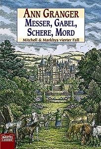 Messer, Gabel, Schere, Mord (Mitchell and Markby Village, #4)