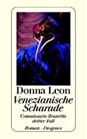 Venezianische Scharade (Commissario Brunetti, #3)