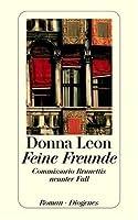 Feine Freunde : Commissario Brunettis neunter Fall ; Roman (Commissario Brunetti, #9)