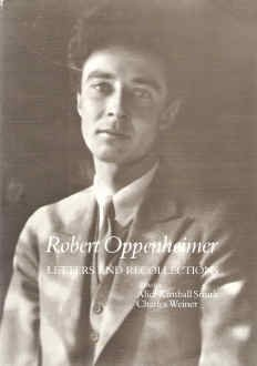 Robert Oppenheimer Letters And Recollections By J Robert