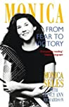 Monica: From Fear To Victory