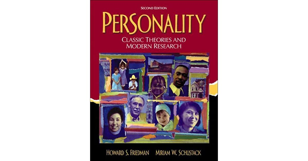 Personality classic theories and modern research by howard friedman fandeluxe Gallery