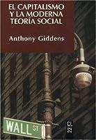 Capitalismo y La Moderna Teoria Social