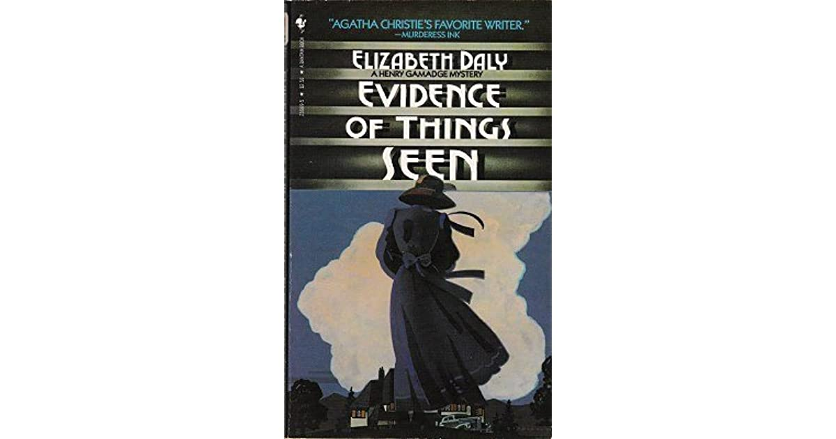 Evidence of Things Seen (Henry Gamadge Mysteries, Book 6)
