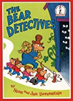 The Bear Detectives (The Berenstain Bears)