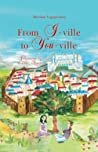 From I Ville To You Ville: The Timeless Wisdom Of Elder Paisios Of The Holy Mountain For Children And Adults