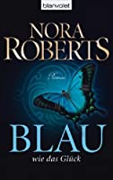 Blau wie das Glück (Circle Trilogy, #2)