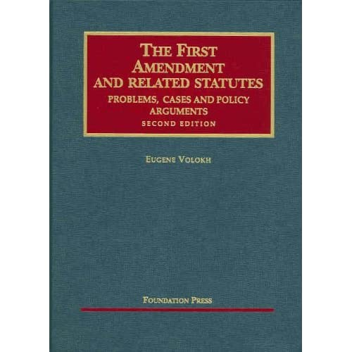 The First Amendment And Related Statutes Problems Cases And Policy Arguments University