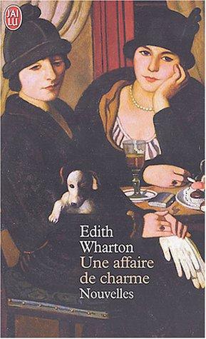 Une affaire de charme by Edith Wharton