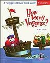 How Many Veggies? (Veggiecational Series)